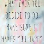 Bahagia Adalah Pilihan
