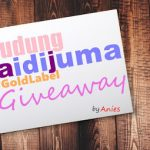 Tudung Aidijuma #GoldLabel Giveaway by Anies